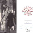 "If you have been to the Walt Disney Family Museum or a Disney theme park, seen any number of movies or documentaries on DVD, watched ""The Academy Awards,"" Turner Classic […]"